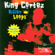 『KING CORTEZ KILLER LOOPS / BOX』