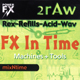 『2rAw FX IN TIME MACHINES + TOOLS』