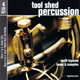 『TOOL SHED PERCUSSION / BOX』